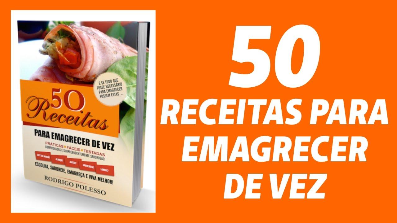 50 Receitas para Emagrecer de Vez Funciona | Análise Completa