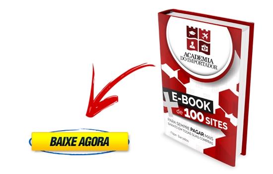 Baixar e-Book Grátis Academia do Importador   + de 100 sites com Preços Baixos