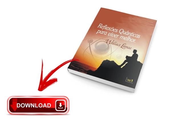 Wallace Lima Livro Digital PDF Baixar Grátis | Reflexões Quânticas Para Viver Melhor