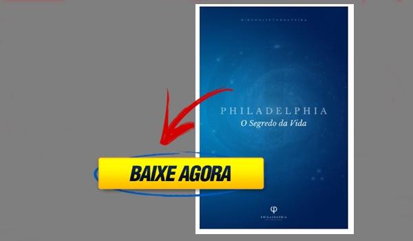 Philadelphia O Segredo da Vida: eBook PDF para Download – Livro Digital Original