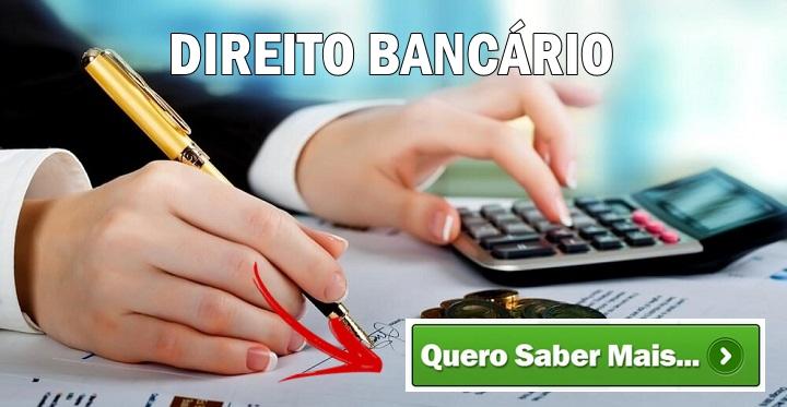 Direito Bancário: O Que é? – Curso de Capacitação de Advogados