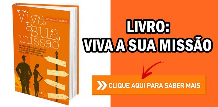 Livro Viva a Sua Missão de Bruno J. Gimenes