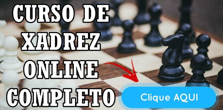 """Curso de Xadrez Online Completo """"Do Zero ao Avançado"""""""