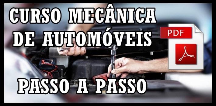 Mecânica Automotiva: Curso Passo a Passo em Vídeo + PDF's