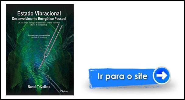 LIVRO Estado Vibracional: Desenvolvimento Energético Pessoal nanci trivellato baixar pdf